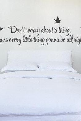 Bob Marley 'Don't Worry'' Quote Wall Sticker - Bob Marley Music Lyric Wall Decal - Every litlle thing is gonna be Alright