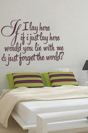 Wall Decal Quotes - Vinyl Quote Snow Patrol If I Lay Here Song Decal for Housewares