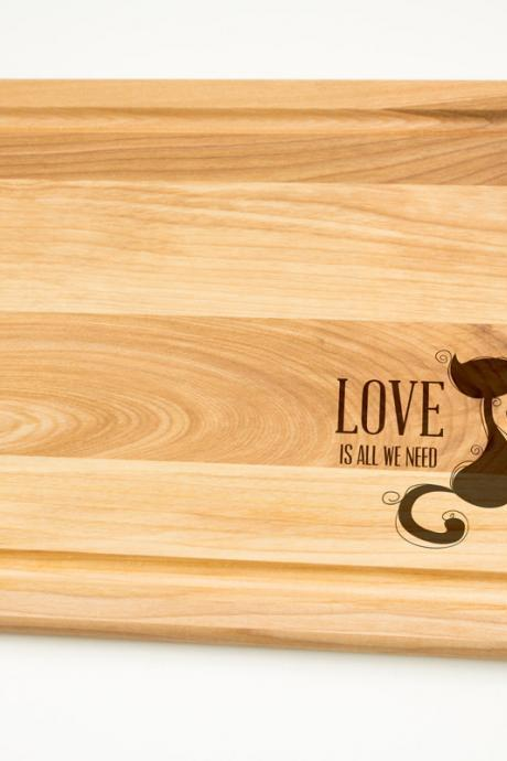 Love is all we need Cats in Love Hardwood Cutting Board select sizes Laser cut engraving on wood designed for you - House warming decor