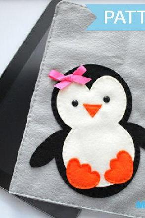 DIY Penguin iPod Sleeve - felt iPad Sleeve Sewing Pattern A346