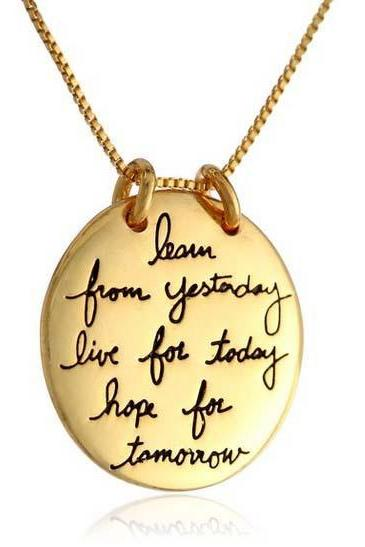 Super Hot Fashion Learn From Yesterday,Live For Today,Hope For Tomorrow Pendant Necklace