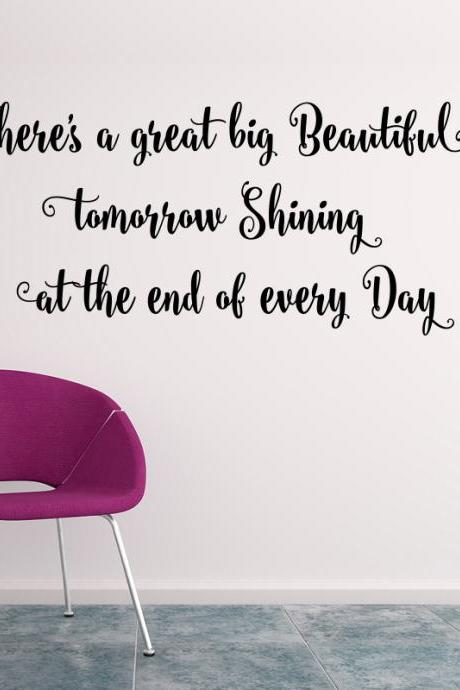 Wall Decal Quotes - There`s a great big Beautiful...art quote sticker, home decoration for wall, vinyl quote decals, art design vinyl