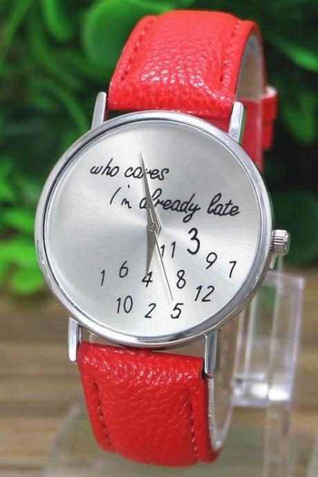 Who cares I am always late red cool teen watch