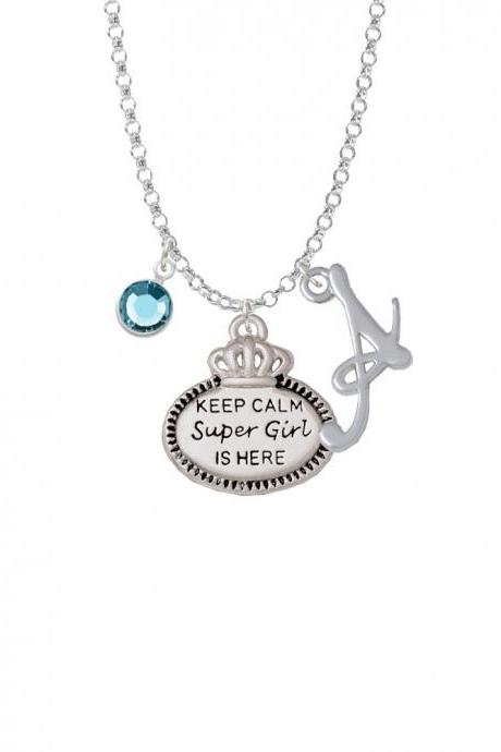 Keep Calm Super Girl is Here Charm Necklace with Gelato Initial and Crystal Drop NC-Channel-C5934-SmGelato-F2301