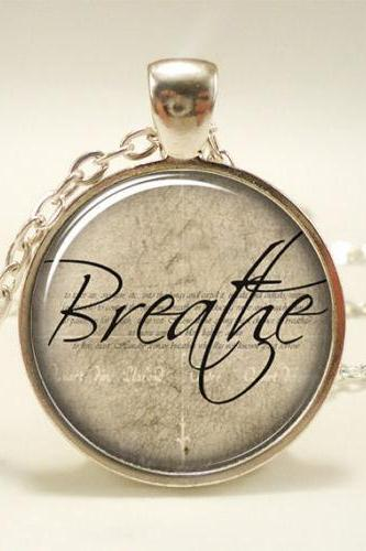 Breathe Necklace, Inspirational Word Pendant, Motivational Quote