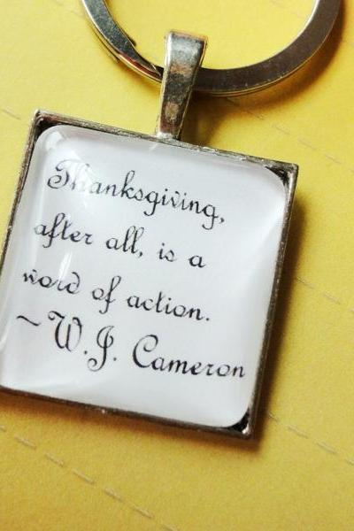 Thanksgiving afterall is a word of action Famous Quote Glass Keychain or Necklace Unisex