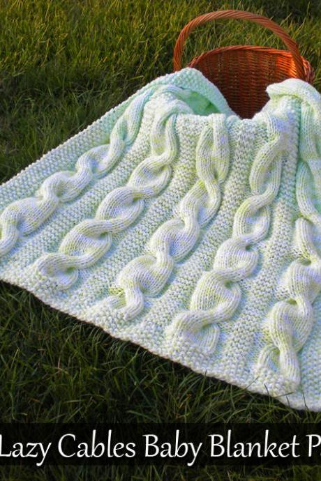 Lazy Cables Baby Blanket Knitting Pattern